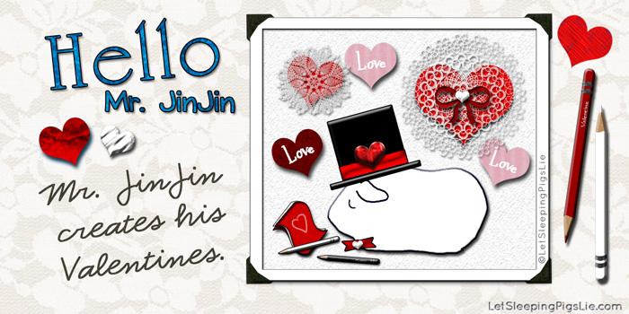 Mr. JinJin Creates His Valentines, by LetSleepingPigsLie